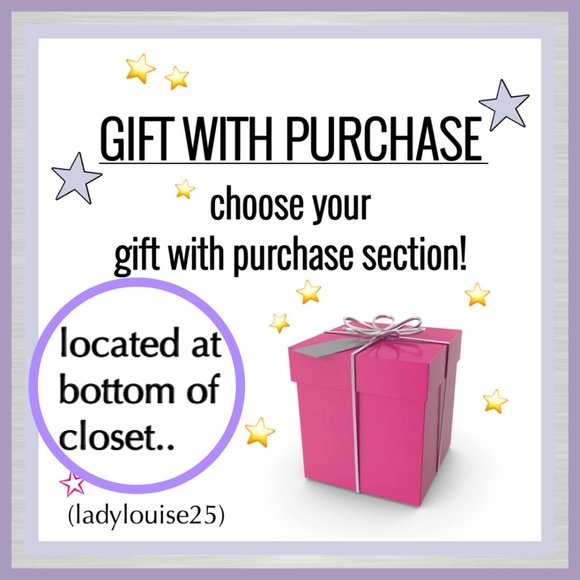 *FREE* Gift With Purchase*